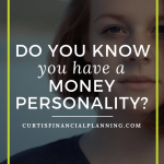 Do You Know You Have A Money Personality?