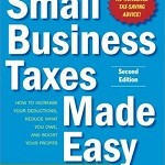 Book Review: Small Business Taxes Made Easy, 2nd edition, by Eva Rosenberg.