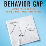 Book Review: The Behavior Gap: Simple Ways to Stop Doing Dumb Things with Money